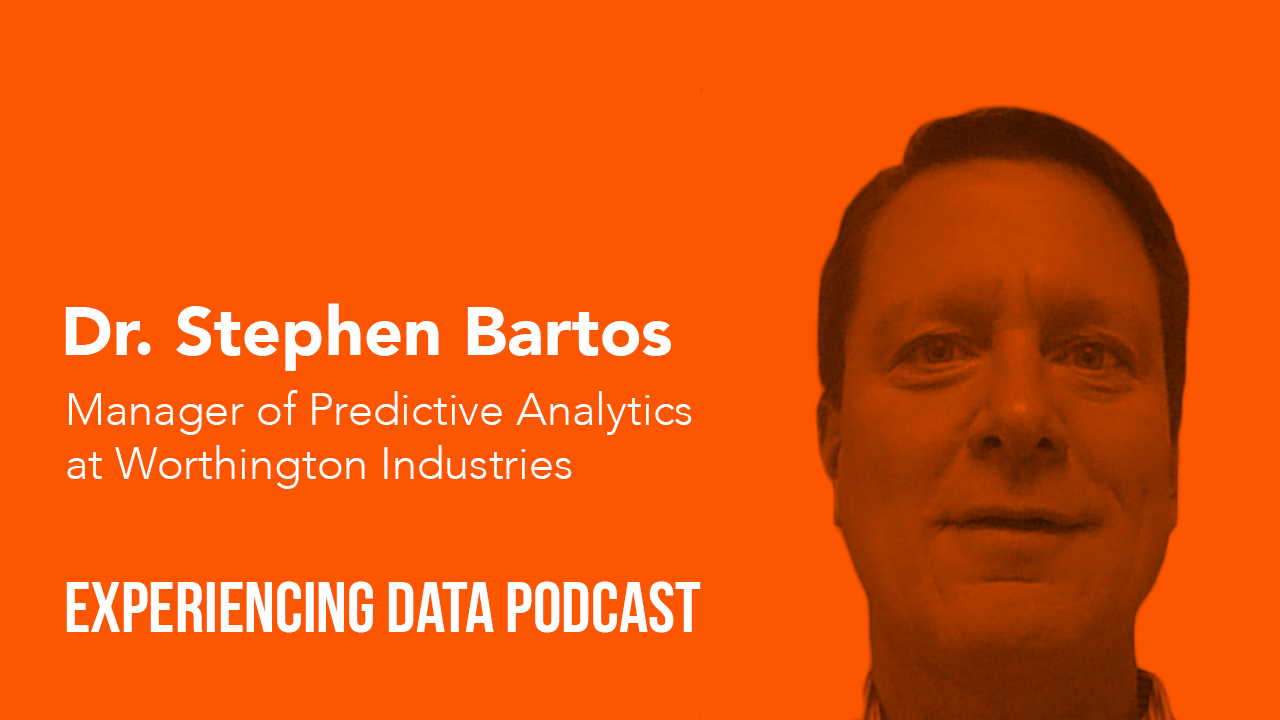 Dr. Stephen Bartos, Manager of Predictive Analytics at Worthington Industries