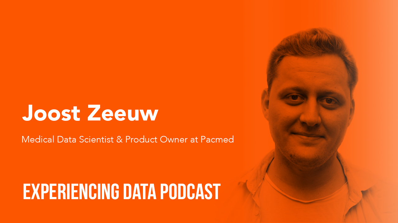 030 – Using AI to Recommend Personalized Medical Treatment Options with Joost Zeeuw of Pacmed