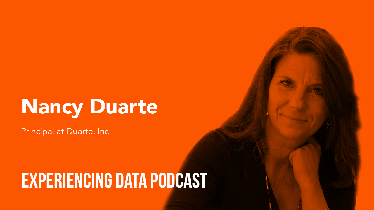 032 – How and Why Talented Analytical Minds Leave People Scratching Their Head Around Data with Nancy Duarte